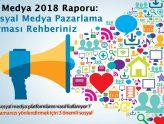 Sosyal Medya 2018 Raporu: Son Sosyal Medya Pazarlama Araştırması Rehberiniz [Yeni Bilgiler]