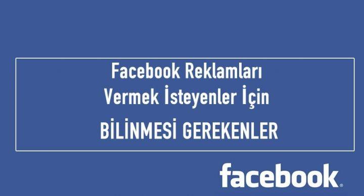 facebook reklam vermek için bilinmesi gerekenler