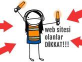 Web sitesi olanlar, bu konuya dikkat edin! Google uyarıyor!!!